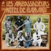 Les Ambassadeurs Du Motel De Bamako, Vol. 2 by Les Ambassadeurs