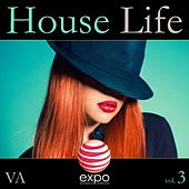 House Life, Vol. 3 by Various Artists