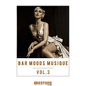 Bar Moods Musique, Vol. 3 by Various Artists