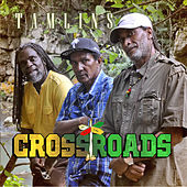 Cross Roads by The Tamlins