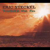 Dismantle the Sun by Eric Steckel