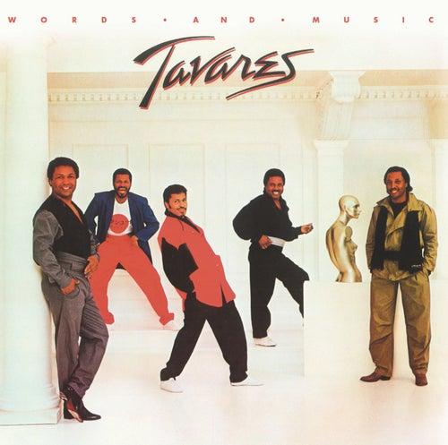 Words and Music (Bonus Track Version) by Tavares