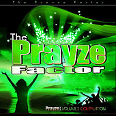 Prayze Factor Compilation Vol III by Various Artists