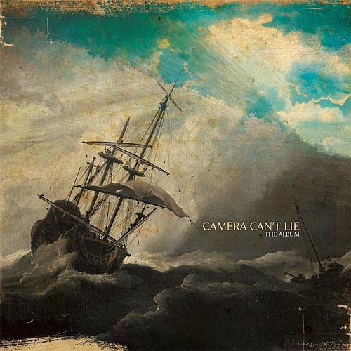 The Album by Camera Can't Lie