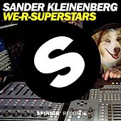 We-R-Superstars by Sander Kleinenberg