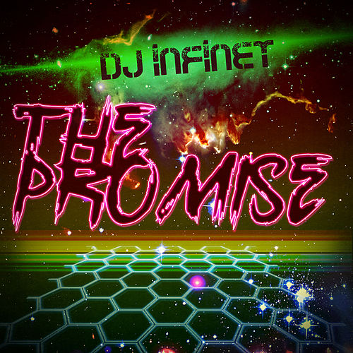 The Promise by DJ Infinet