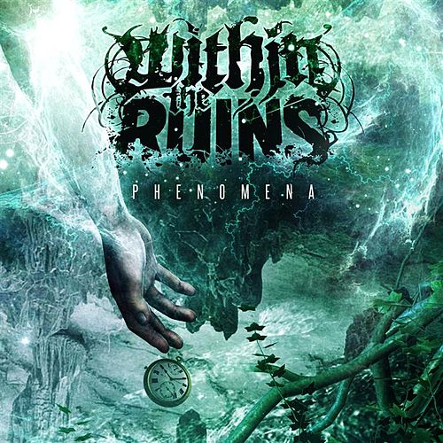 Phenomena by Within The Ruins