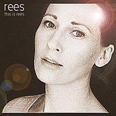 This Is Rees by Rees