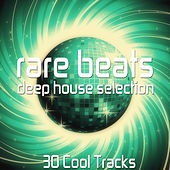 Rare Beats (Deep House Selection) by Various Artists