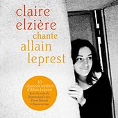 Claire Elzière chante Allain Leprest by Various Artists