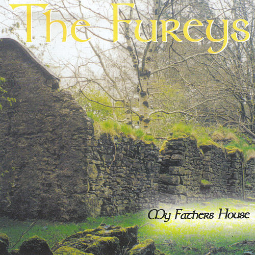 My Father's House by Fureys