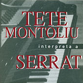 Tete Montoliu Interpreta a Serrat by Tete Montoliu
