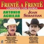 Frente A Frente - Antonio Aguilar - Joan Sebastian by Joan Sebastian