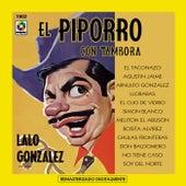 Lalo Gonzalez El Piporro Con Tambora by El Piporro