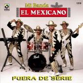 Fuera De Serie by Mi Banda El Mexicano