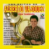 Los Exitos De Alberto Vazquez Con Tambora by Alberto Vazquez
