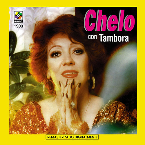 Chelo Con Tambora by Chelo