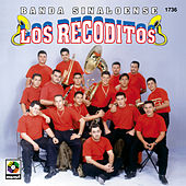 Banda Sinaloense - Los Recoditos by Banda Los Recoditos