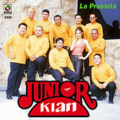 La Pruebita by Junior Klan