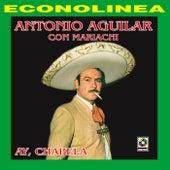 Ay Chabela by Antonio Aguilar