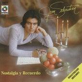 Nostalgia Y Recuerdo by Joan Sebastian