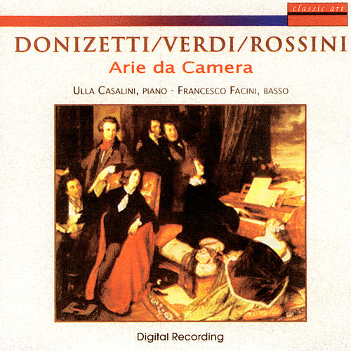 Donizetti/Verdi/Rossini: Arie Da Camera by Ulla Casalini