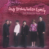 God Writes Our Story by Jody Brown Indian Family