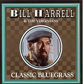 Classic Bluegrass by Bill Harrell
