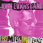 Ramblin' Boy by John Evans