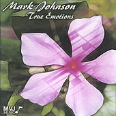 True Emotions by Mark Johnson