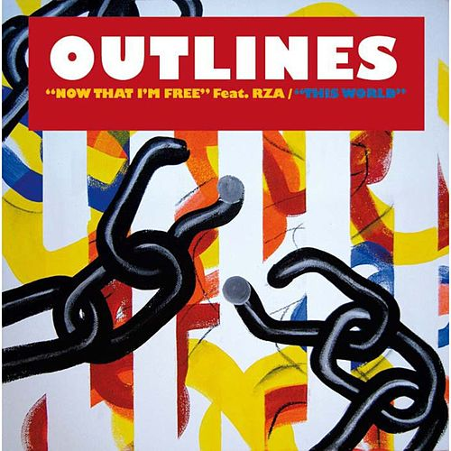 Now That Im Free feat. RZA by Outlines