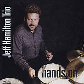 Hands On by Jeff Hamilton Trio