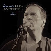 Blue Rain by Eric Andersen