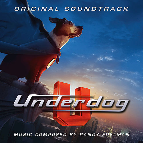 Underdog by Randy Edelman