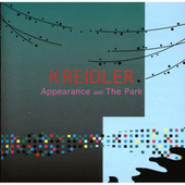 Appearance And The Park by Kreidler