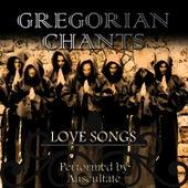 Love Songs by Gregorian Chants