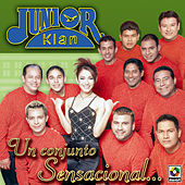 Un Conjunto Sensacional by Junior Klan