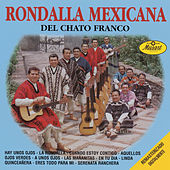 Rondalla Mexicana Del Chato Franco by Rondalla Mexicana Del Chato Franco