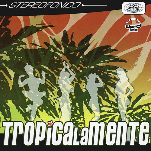 Tropicalante by Various Artists