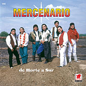 De Norte A Sur by Mercenario