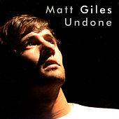 Undone by Matt Giles