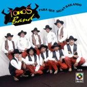 Para Que Sigan Bailando by Los Toros Band