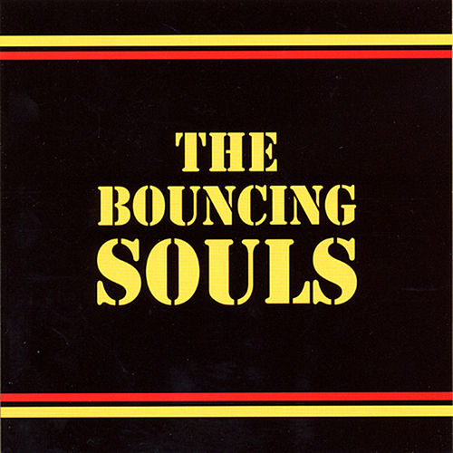 Bouncing Souls by Bouncing Souls