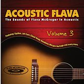Acoustic Flava, Vol. 3 by Various Artists
