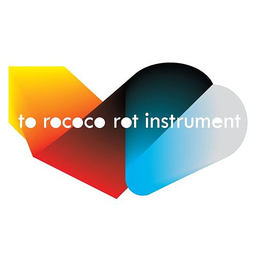 Instrument by To Rococo Rot