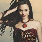 Espejo by Eliana Cuevas