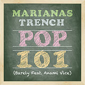 Pop 101 by Marianas Trench