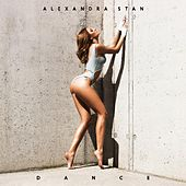Dance (Radio Edit) by Alexandra Stan
