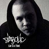 Liar and a Thief by Diabolic
