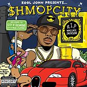 Shmop City by Kool John